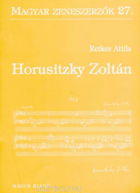 Retkes Attila: Horusitzky Zoltán